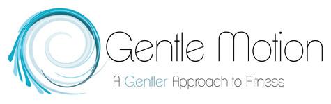 Gentle Motion
